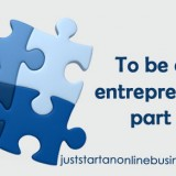 How to be an entrepreneur - part 1